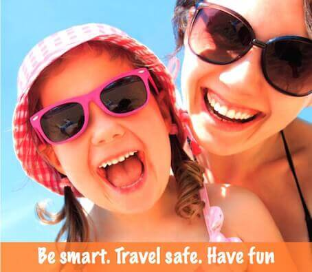 Be smart.travel safe.have fun